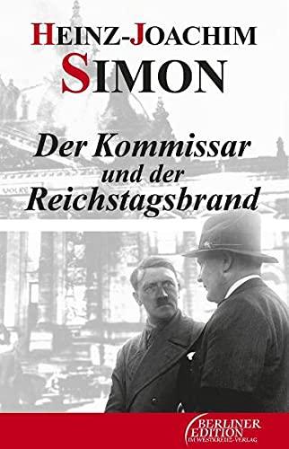 9783939721321: Der Kommissar und der Reichstagsbrand: Berlin-Roman