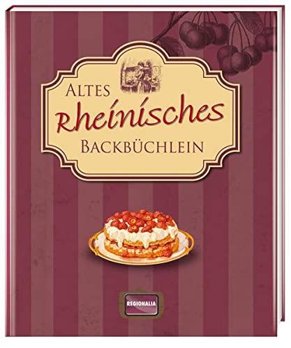 9783939722564: Altes rheinisches Backbüchlein