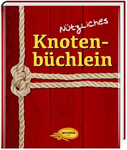9783939722830: Nützliches Knotenbüchlein