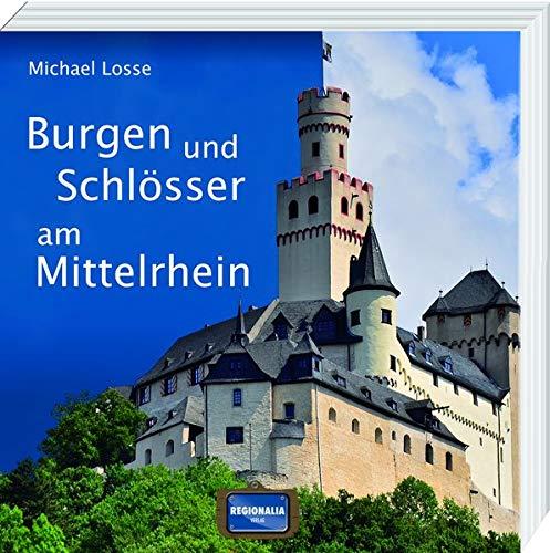 9783939722854: Burgen und Schlösser am Mittelrhein
