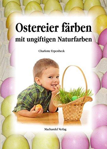 9783939727477: Ostereier färben mit ungiftigen Naturfarben