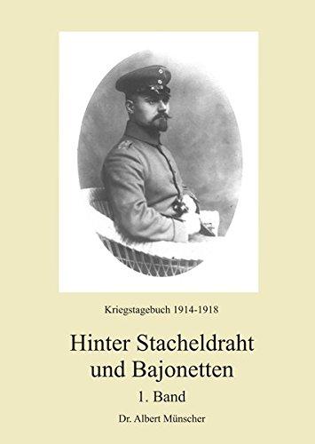9783939727705: Hinter Stacheldraht und Bajonetten: Kriegstagebuch 1914-1918