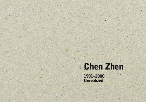 9783939738312: Chen Zhen: 1991 - 2000 Unrealized Projects