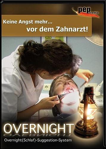 9783939748144: Keine Angst... vor dem Zahnarzt!: Overnight(Schlaf)-Suggestions-System