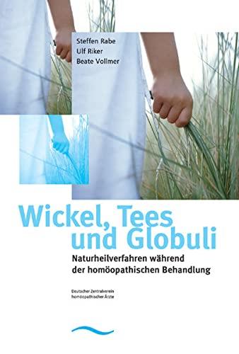 9783939749011: Wickel, Tees & Globuli