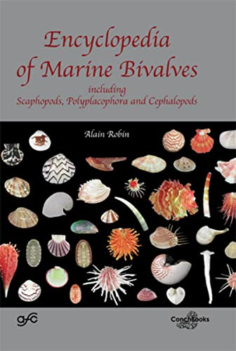 9783939767404: Encyclopedia of Marine Bivalves, Including Scaphopods, Polyplacophora and Cephalopods