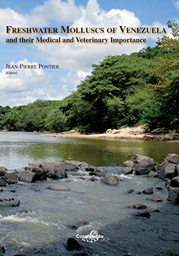 9783939767619: Freshwater Molluscs of Venezuela and their Medical and Veterinary Importance