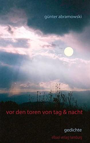 Vor den Toren von Tag und Nacht: Günter Abramowski