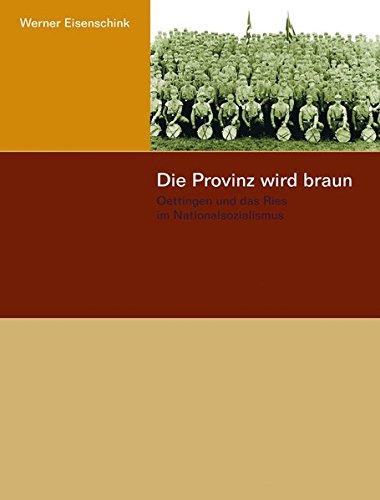 Die Provinz wird braun: Werner Eisenschink