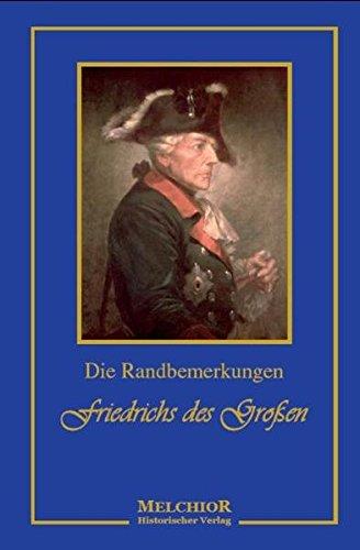 9783939791089: Die Randbemerkungen Friedrich des Grossen