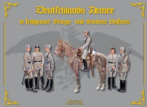 DEUTSCHLANDS ARMEE IN FELDGRAUER KRIEGS- UND FRIEDENS-UNIFORM: Casberg, Paul