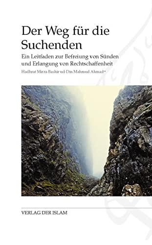 Der Weg für die Suchenden: Hadhrat Mirza Bashir