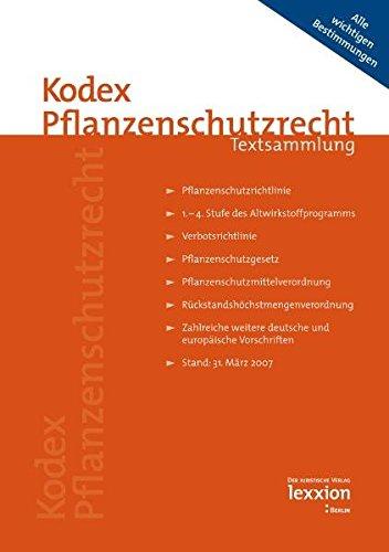 9783939804550: Kodex Pflanzenschutzrecht: Textsammlung