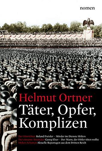 Täter-Opfer-Komplizen: Helmut Ortner
