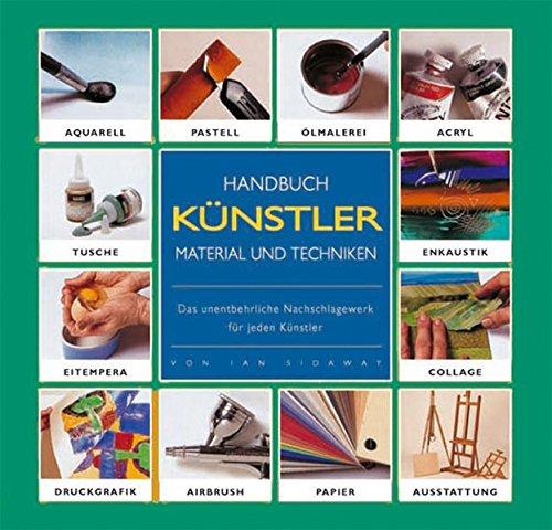 9783939817017: Handbuch Künstlermaterial und Techniken