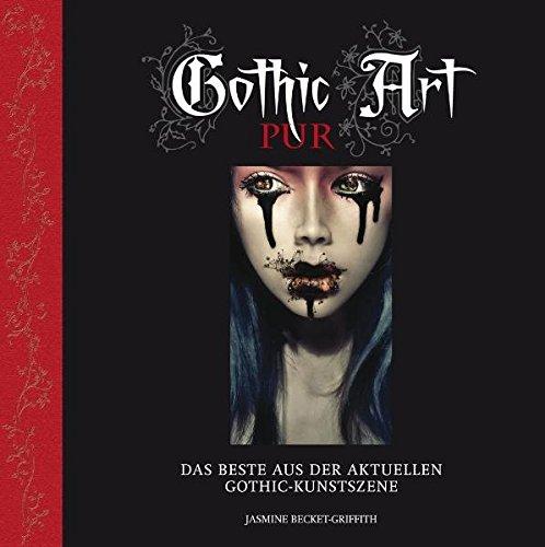 9783939817567: Gothic Art pur: Das Beste aus der aktuellen Gothic-Kunstszene