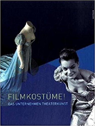 9783939825272: Filmkostüme: Das Unternehmen Theaterkunst. Museumsausgabe