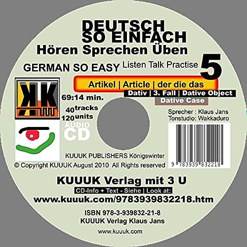 9783939832218: Deutsch So Einfach - Hören Sprechen Üben 5 - German So Easy - Talk Listen Practise 5: Artikel - Article - der die das - Dativ - 3. Fall - Dative Object - Dativ Case
