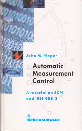9783939837022: Automatic Measurement Control: A Tutorial on SCPI and IEEE 488.2