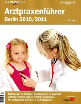 Arztpraxenführer: Berlin 2010/2011