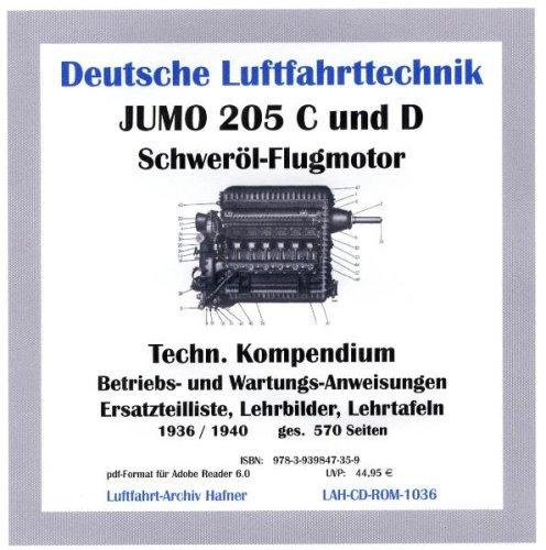 9783939847359: Junkers JUMO 205 C und D Flugmotor: Technisches Kompendium auf CD: Betriebs- und Wartungsanweisungen, Ersatzteilliste, Lehrbilder, Lehrtafeln. Erscheinungsjahre 1936 / 1940.