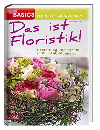 Das ist Floristik: Karl-Michael Haake