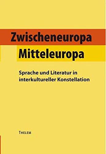 Zwischeneuropa /Mitteleuropa: Walter Schmitz