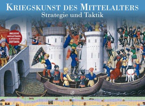 9783939908692: Kriegskunst des Mittelalters. Strategie und Taktik.