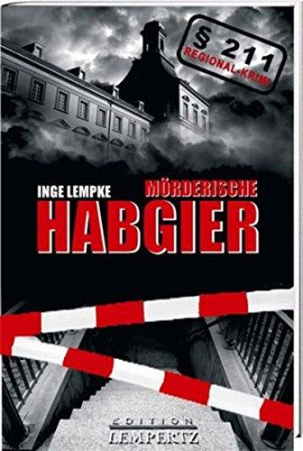 9783939908852: Mörderische Habgier