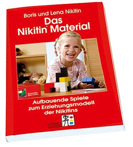 9783939916406: Das Nikitin Material: Aufbauende Spiele zum Erzeihungsmodell der Nikitins