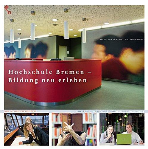 9783939928690: Hochschule Bremen: Wo Studieren Spaß macht