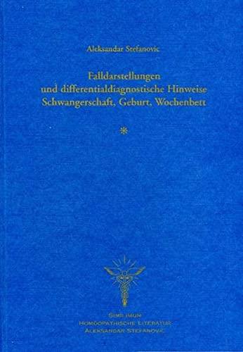 Falldarstellungen und differentialdiagnostische Hinweise, Schwangerschaft, Geburt, Wochenbett: Die ...