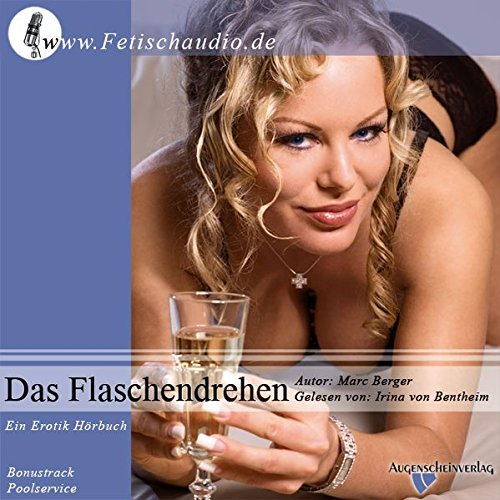9783939941484: Das Flaschendrehen: Ein Erotik-Hörbuch