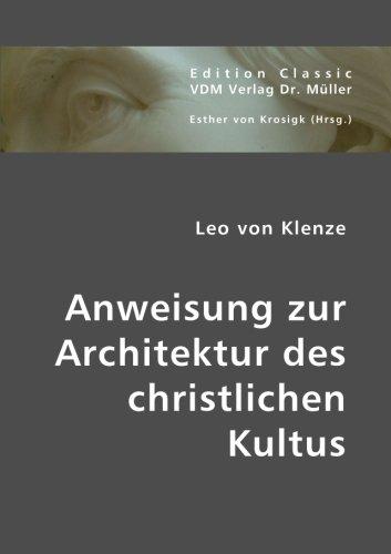 9783939962021: Anweisung zur Architektur des christlichen Kultus (German Edition)