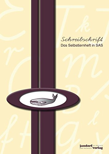 9783939965107: Schreibschrift (SAS) - Das Selbstlernheft