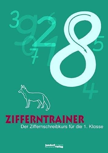 Zifferntrainer: Der Ziffernschreibkurs für die 1. Klasse: Thomas Auras, Jan