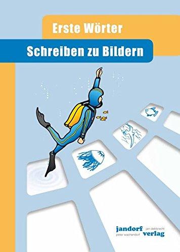 Schreiben zu Bildern: Erste Wörter (Hardback): Jan Debbrecht, Peter