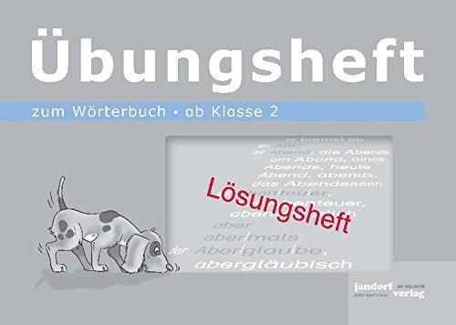 Wörterbuchübungsheft 1 (Lösungsheft): ab Klasse 2: Peter Wachendorf, Jan