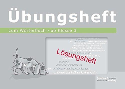 Wörterbuchübungsheft 2 (Lösungsheft): ab Klasse 3: Peter Wachendorf, Jan