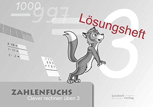 9783939965435: Zahlenfuchs 3 (Lösungsheft): Clever rechnen üben