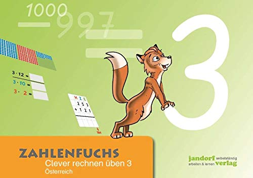9783939965619: Zahlenfuchs 3 (Ausgabe Österreich): Clever rechnen üben (BNR 165.635)
