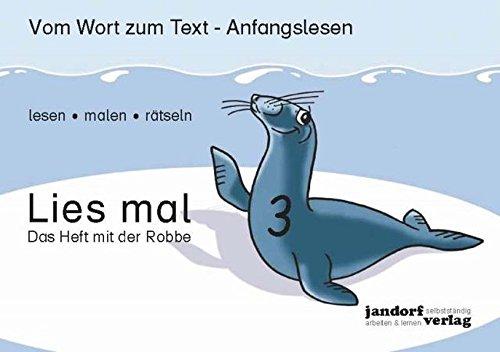 9783939965756: Lies mal 3 - Das Heft mit der Robbe