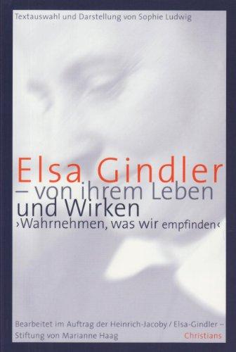 9783939969044: Elsa Gindler - von ihrem Leben und Wirken
