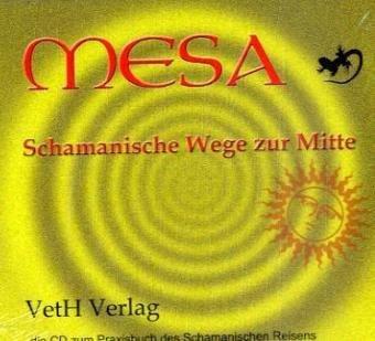 9783939972051: Mesa-Schamanische Wege zur Mitte: Die CD zum Praxisbuch