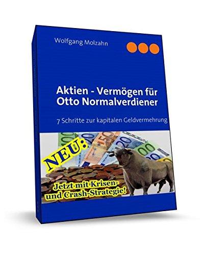 Aktien - Vermögen für Otto Normalverdiener: Wolfgang Molzahn
