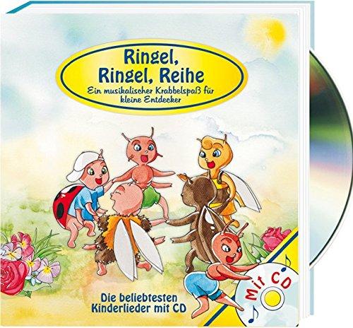 9783940025487: Ringel, Ringel, Reihe: Ein musikalischer Krabbelspaß für kleine Entdecker. Die beliebtesten Kinderlieder