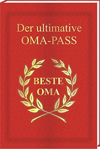 Der ultimative Oma-Pass: Eine spaßige Geschenkidee in