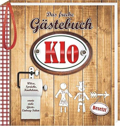 9783940025845: Das freche Gästebuch fürs Klo: Witze, Sprüche