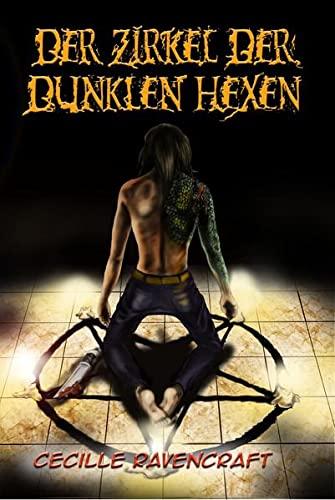 9783940036193: Der Zirkel der dunklen Hexen