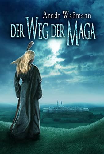 9783940036308: Der Weg der Maga